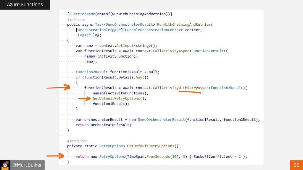 @MarcDuiker Azure Functions