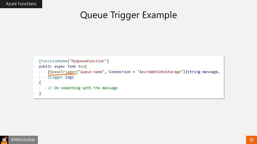 @MarcDuiker Azure Functions Queue Trigger Examp...