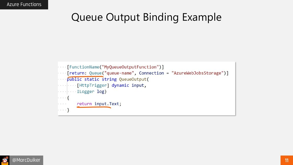 @MarcDuiker Azure Functions Queue Output Bindin...