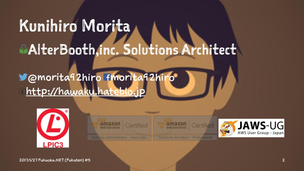 Kunihiro Morita AlterBooth,inc. Solutions Archi...