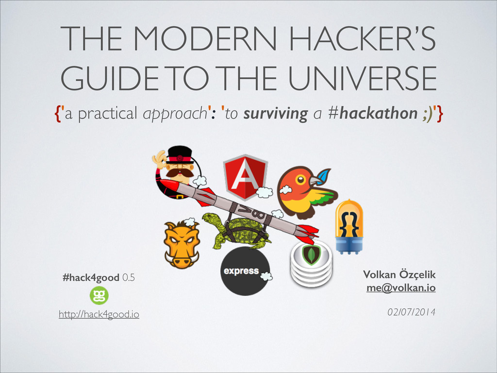 THE MODERN HACKER'S GUIDE TO THE UNIVERSE {'a p...