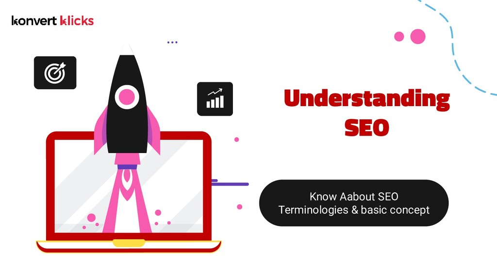 Understanding SEO Know Aabout SEO Terminologies...
