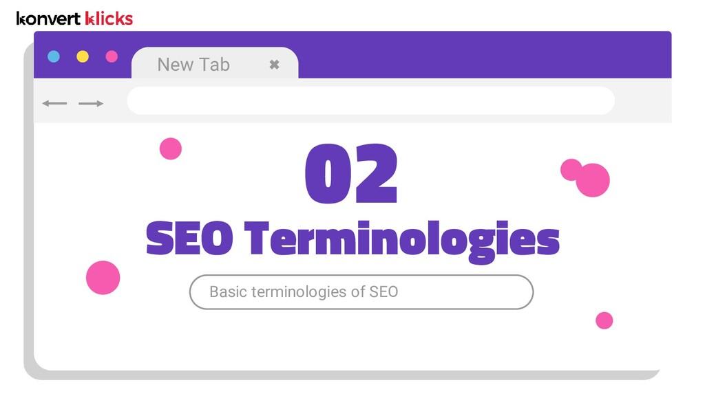 New Tab Basic terminologies of SEO SEO Terminol...