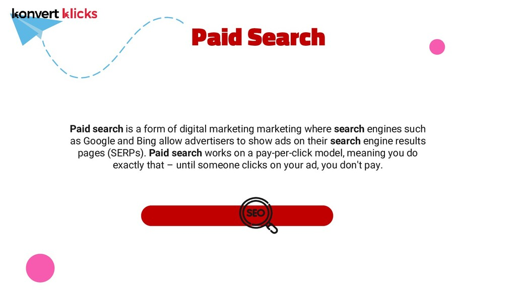 Paid Search Paid search is a form of digital ma...