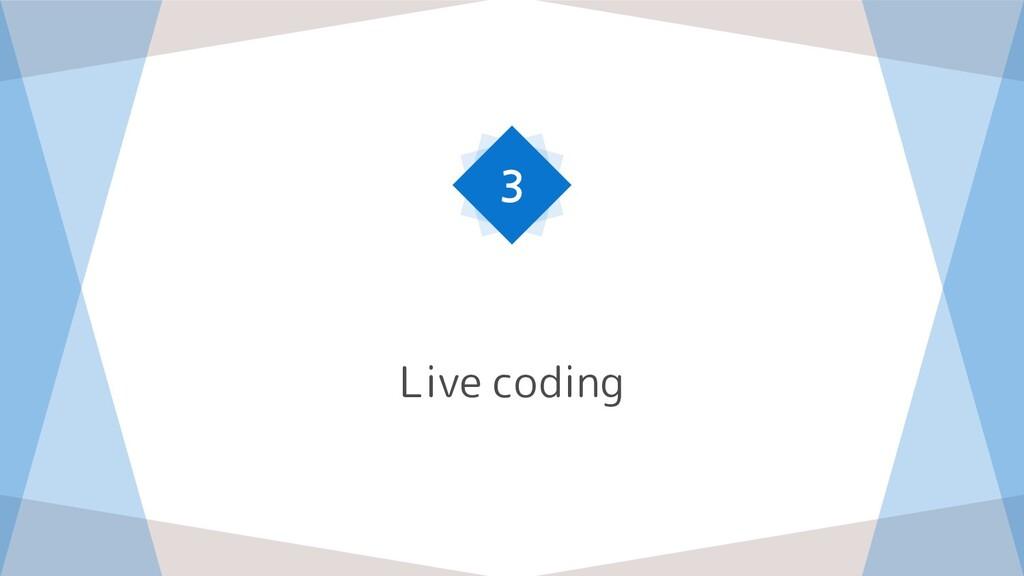 Live coding 3