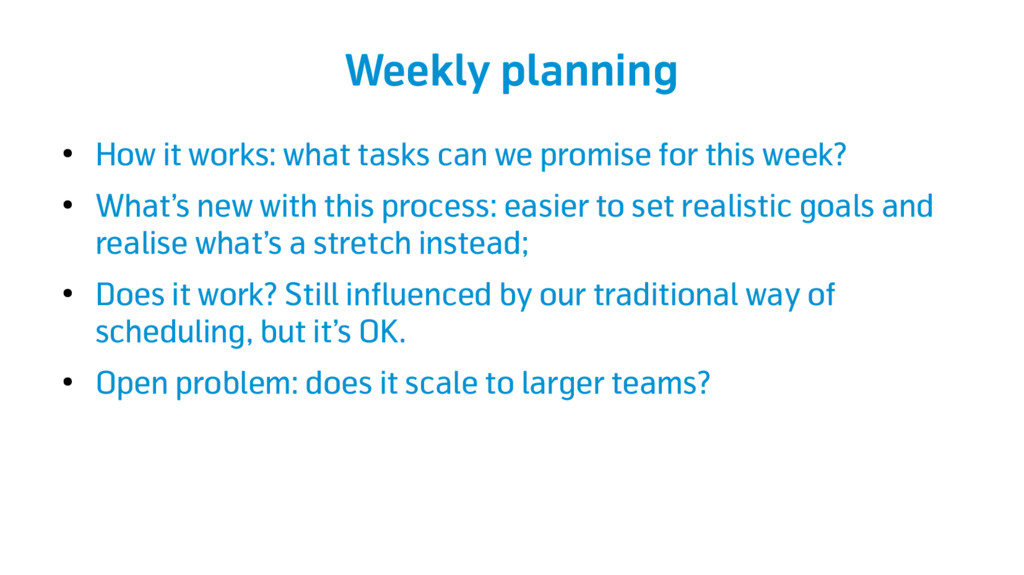 Weekly planning ● How it works: what tasks can ...