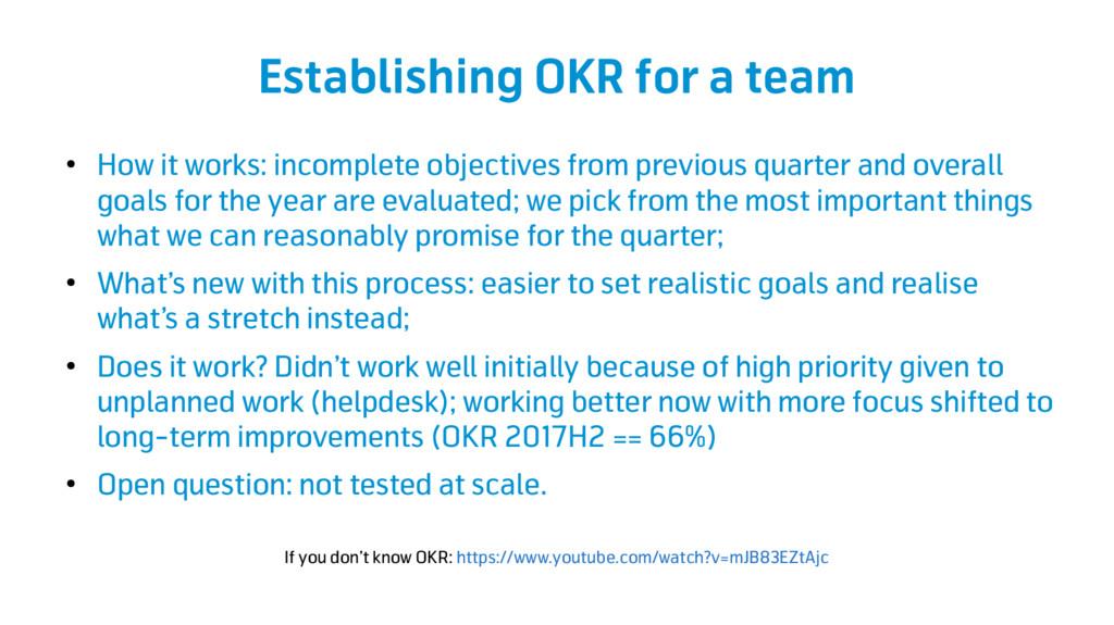 Establishing OKR for a team ● How it works: inc...