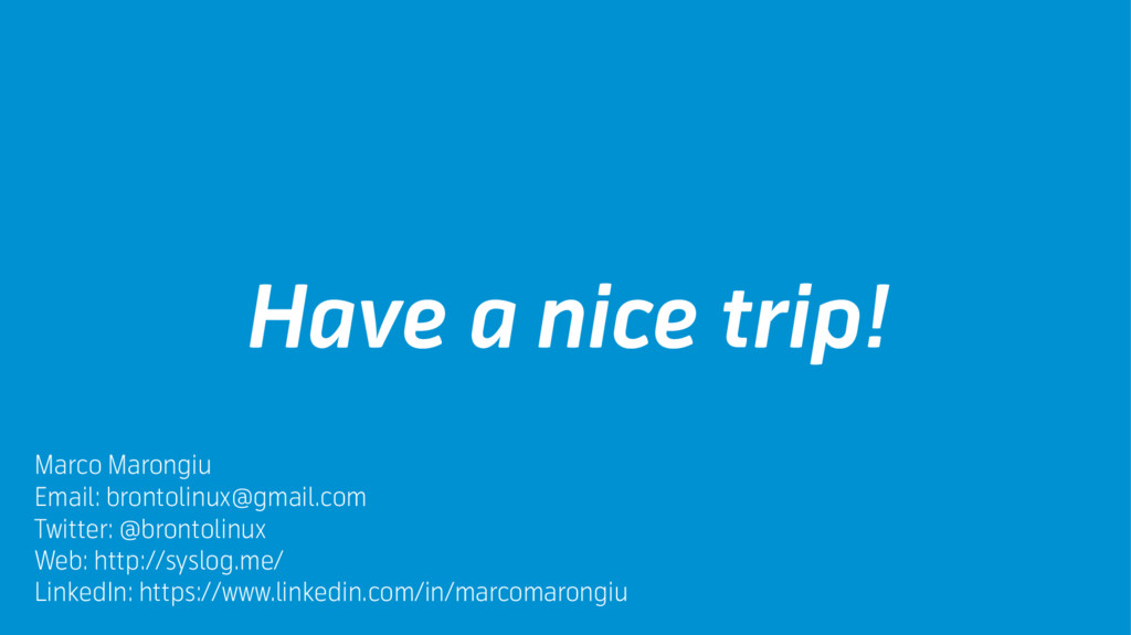 Have a nice trip! Marco Marongiu Email: brontol...