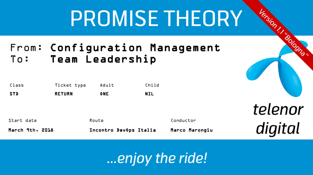 PROMISE THEORY ...enjoy the ride! From: Configu...