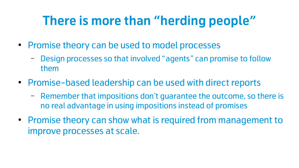 """There is more than """"herding people"""" ● Promise t..."""