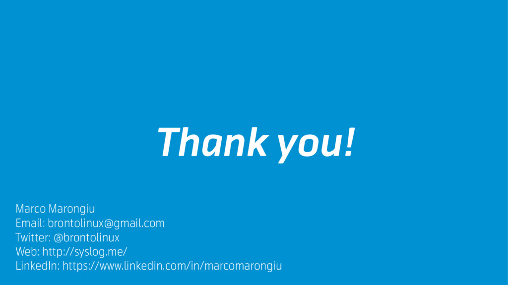 Thank you! Marco Marongiu Email: brontolinux@gm...
