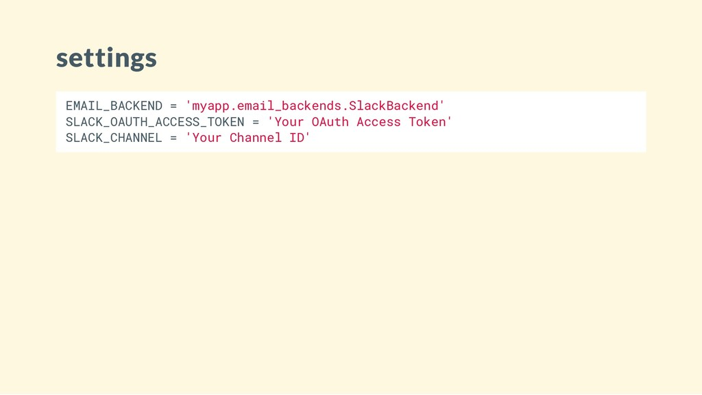 settings EMAIL_BACKEND = 'myapp.email_backends....