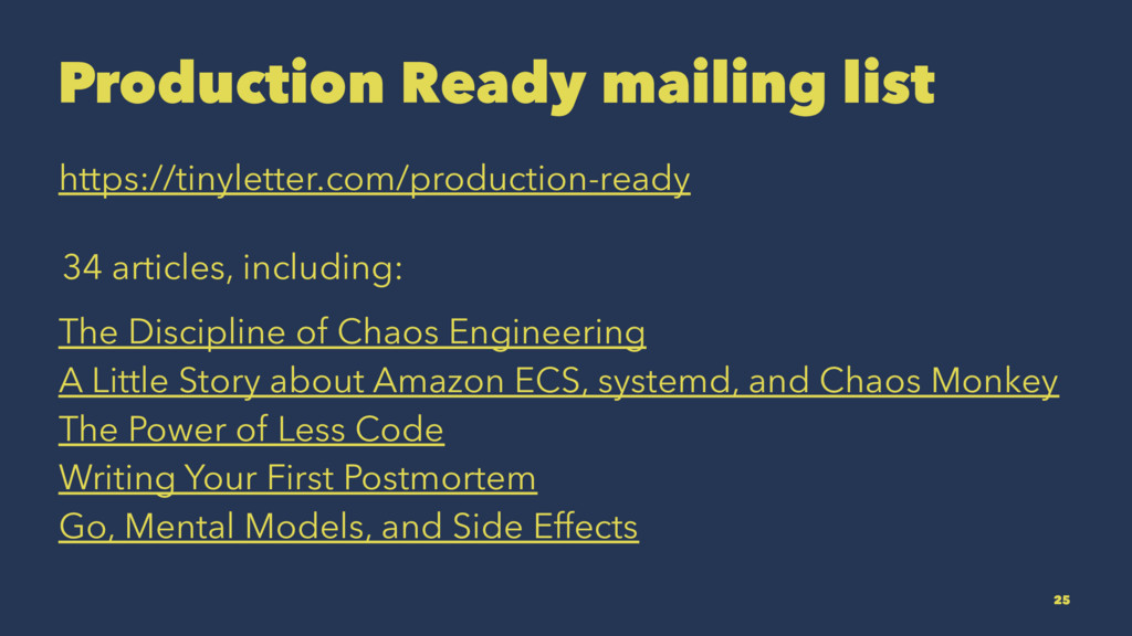 Production Ready mailing list https://tinylette...