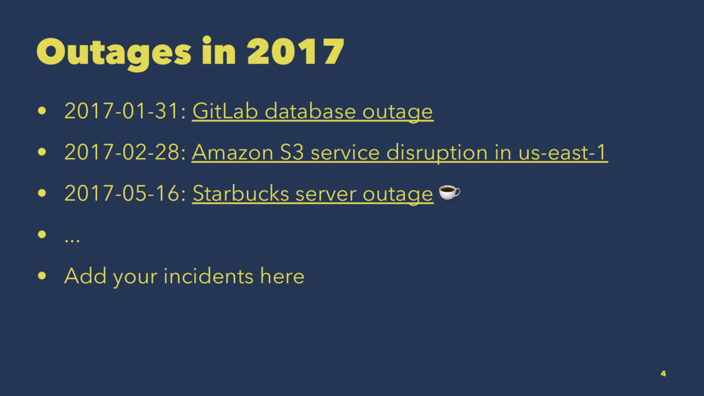 Outages in 2017 • 2017-01-31: GitLab database o...