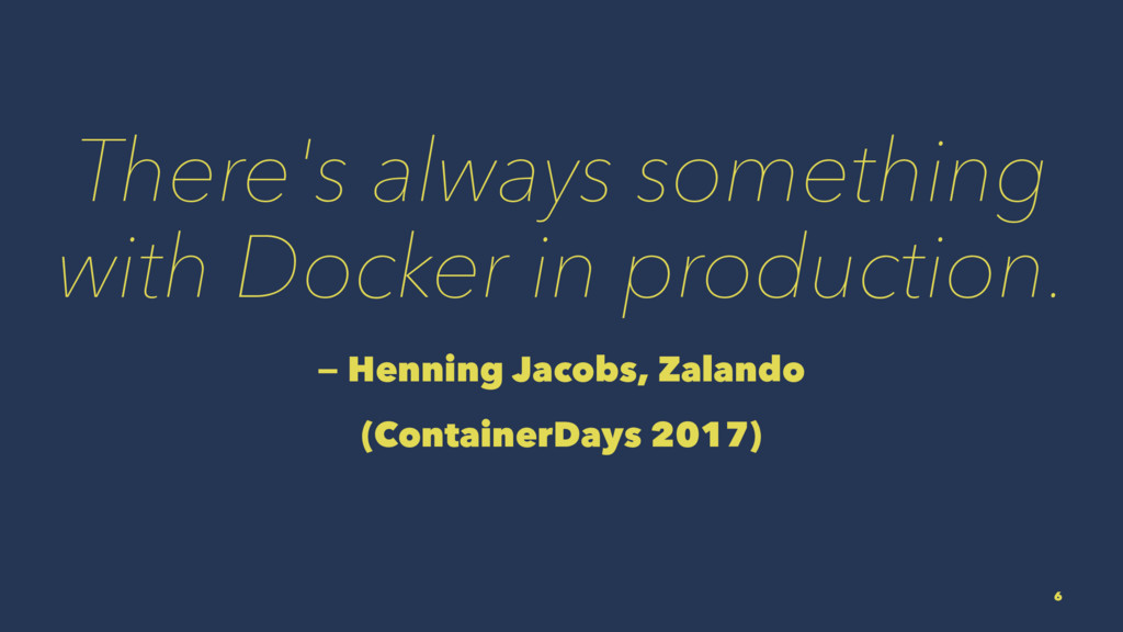 There's always something with Docker in product...
