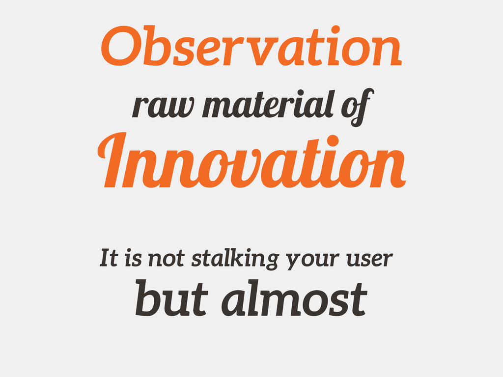 Observation It is not stalking your user but al...