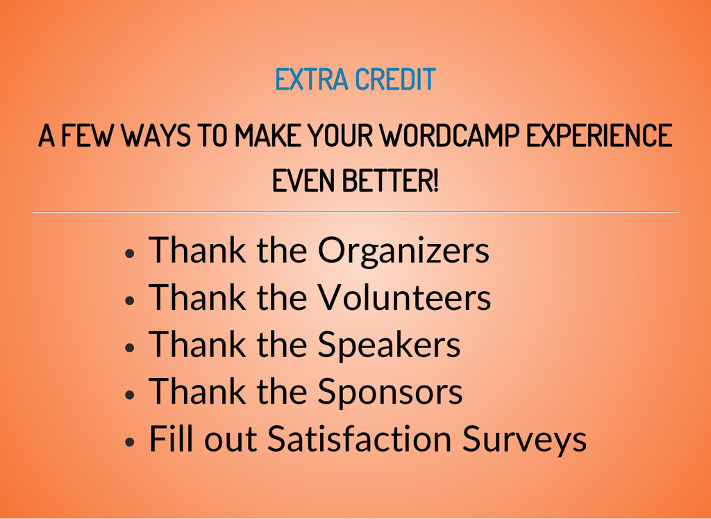 EXTRA CREDIT A FEW WAYS TO MAKE YOUR WORDCAMP E...