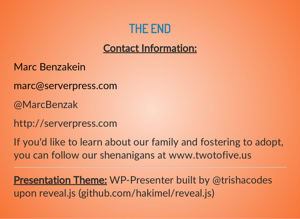 THE END Contact Information: Marc Benzakein mar...