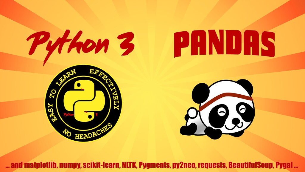 Python 3 3 Python 1 ... and matplotlib, numpy, ...