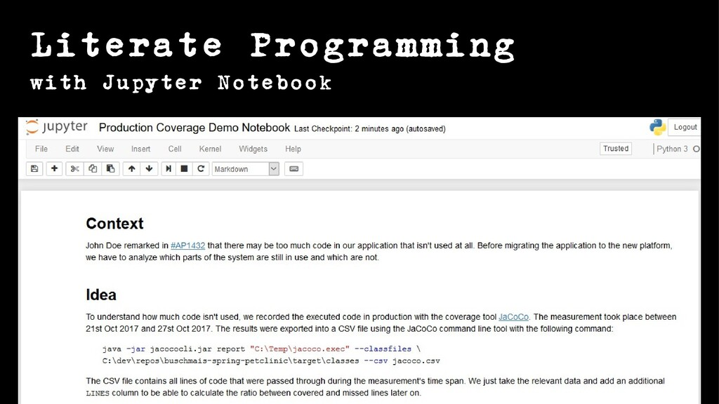 Literate Programming with Jupyter Notebook