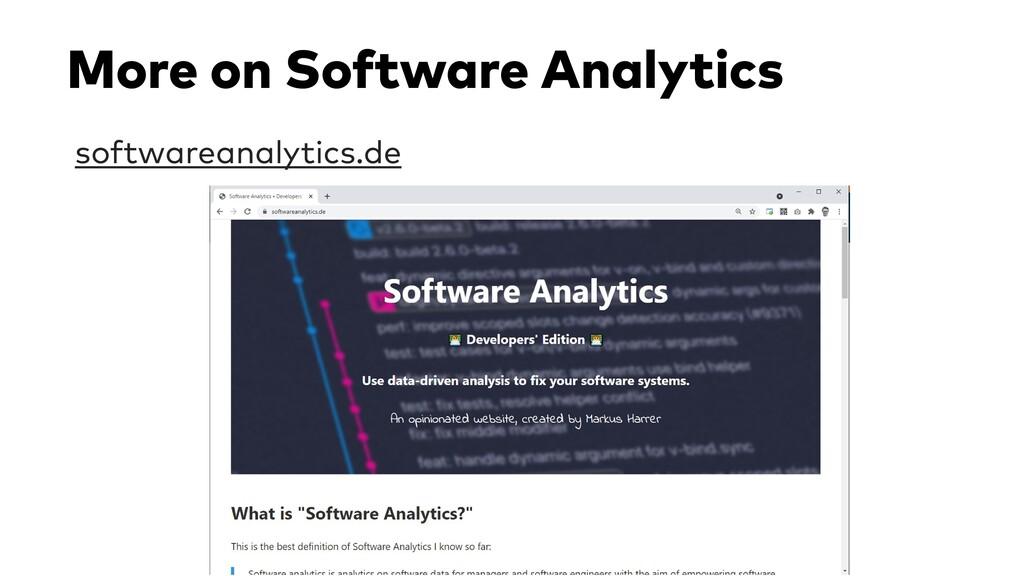More on Software Analytics softwareanalytics.de