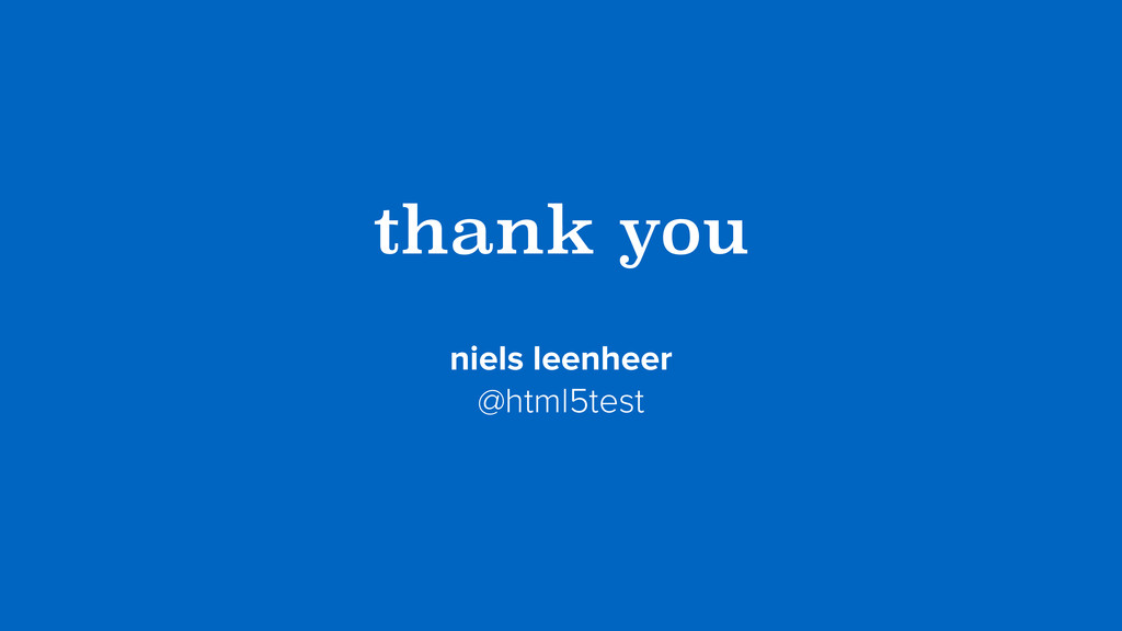 thank you niels leenheer @html5test