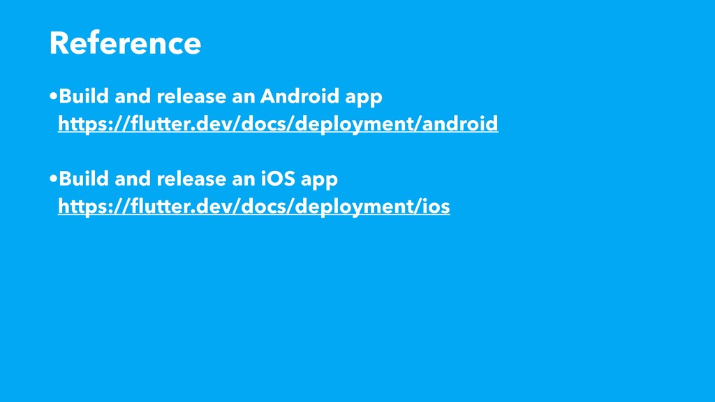 •Build and release an Android app https://flutt...