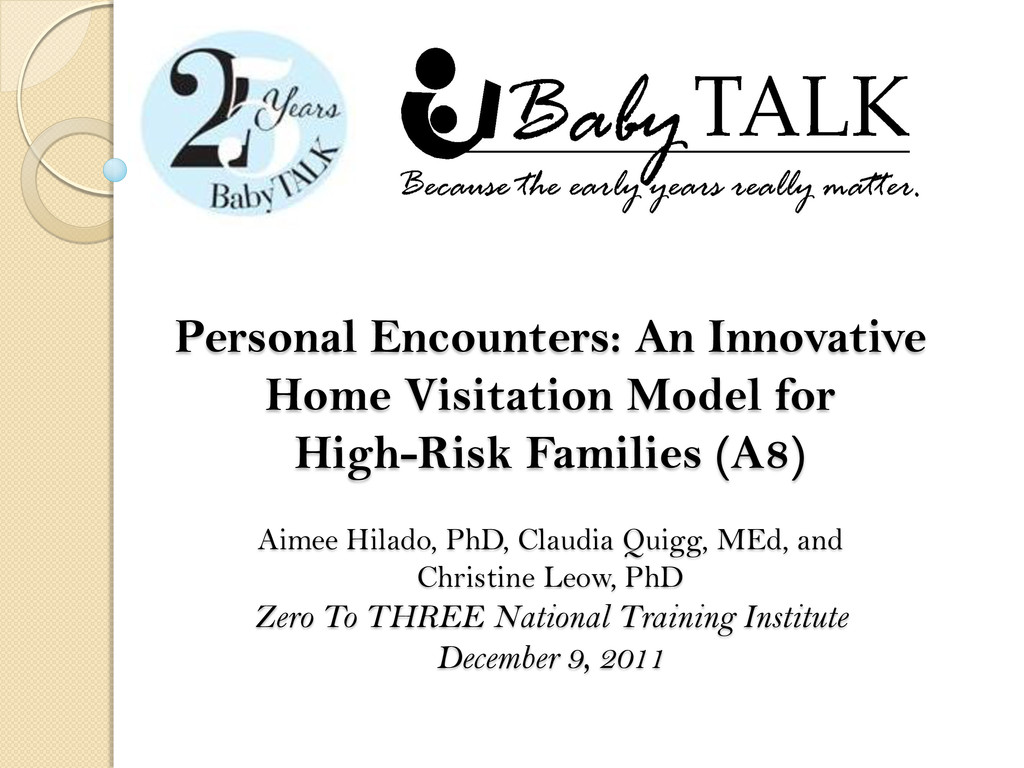 Personal Encounters: An Innovative Home Visitat...