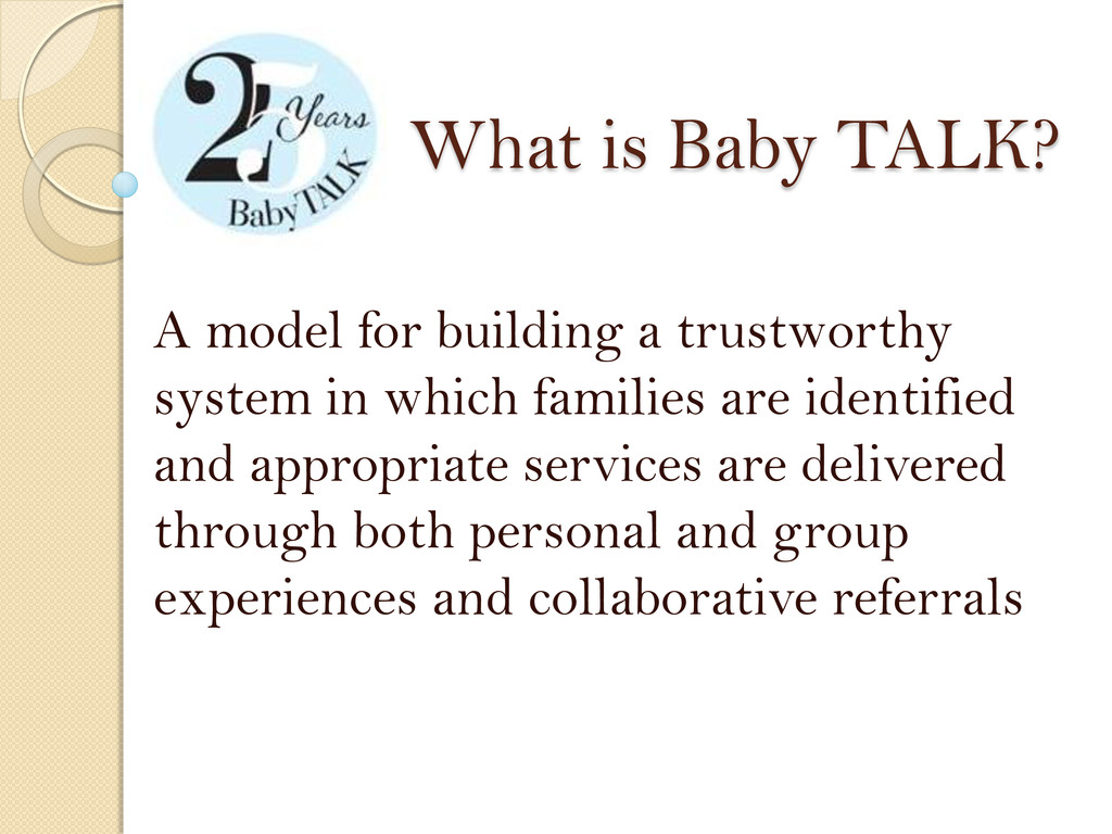What is Baby TALK? A model for building a trust...