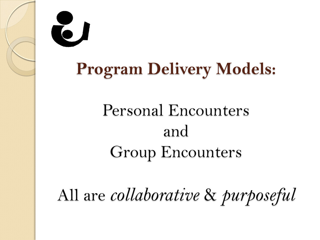 Program Delivery Models: Personal Encounters an...