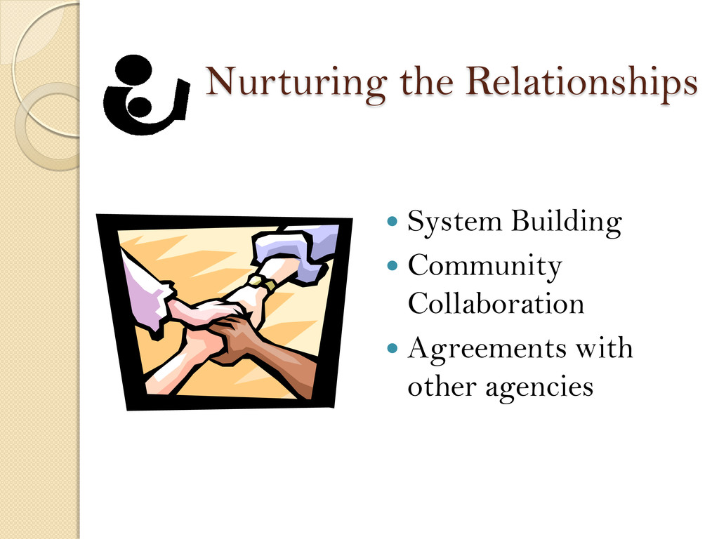 Nurturing the Relationships  System Building ...