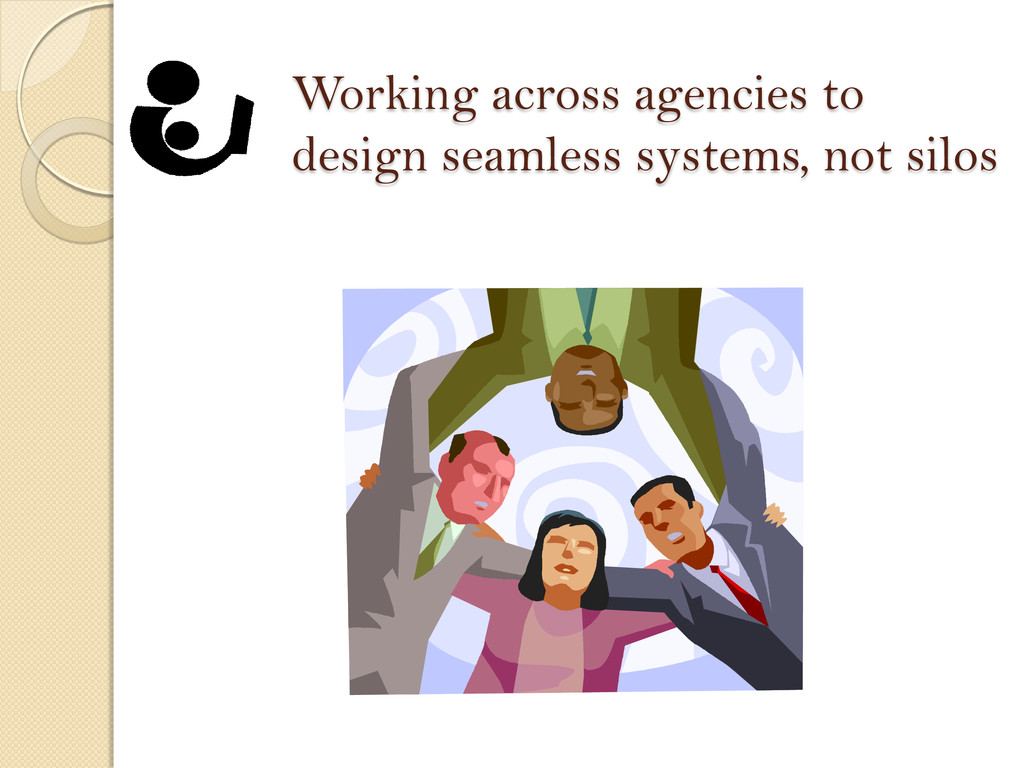 Working across agencies to design seamless syst...