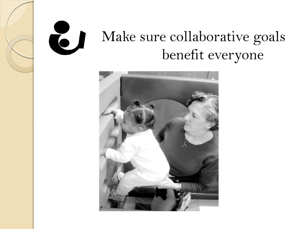 Make sure collaborative goals benefit everyone