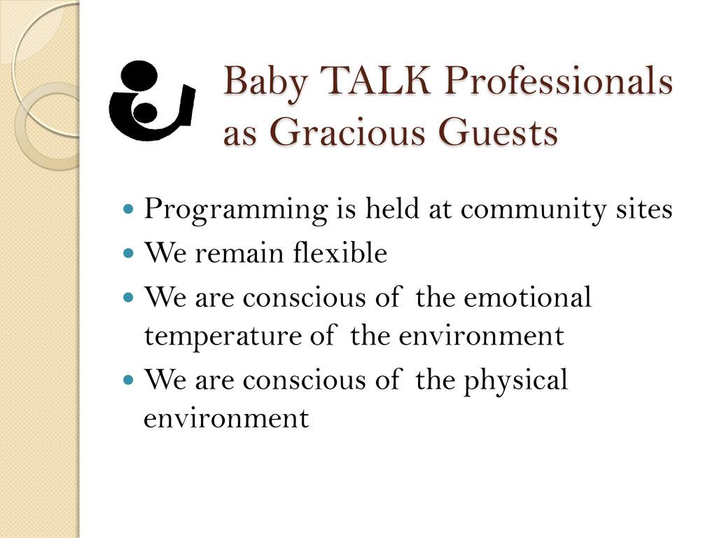 Baby TALK Professionals as Gracious Guests  Pr...