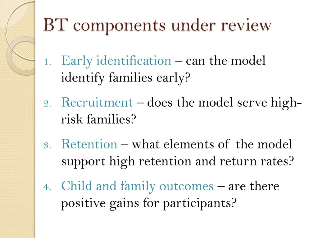 BT components under review 1. Early identificat...