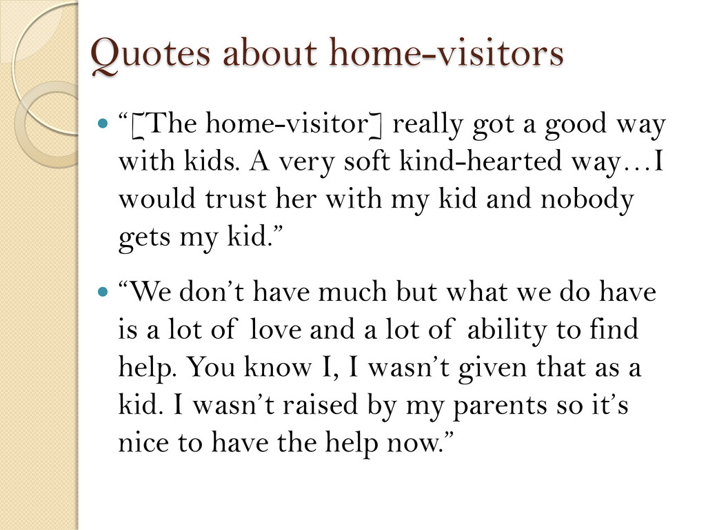 """Quotes about home-visitors  """"[The home-visitor..."""