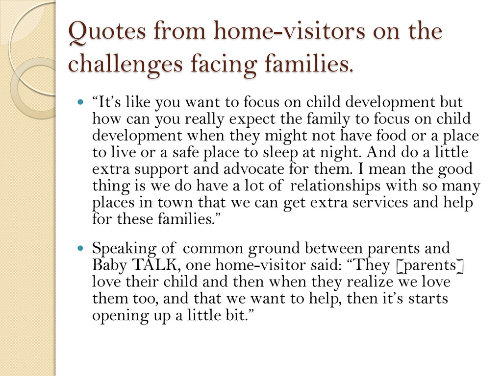Quotes from home-visitors on the challenges fac...