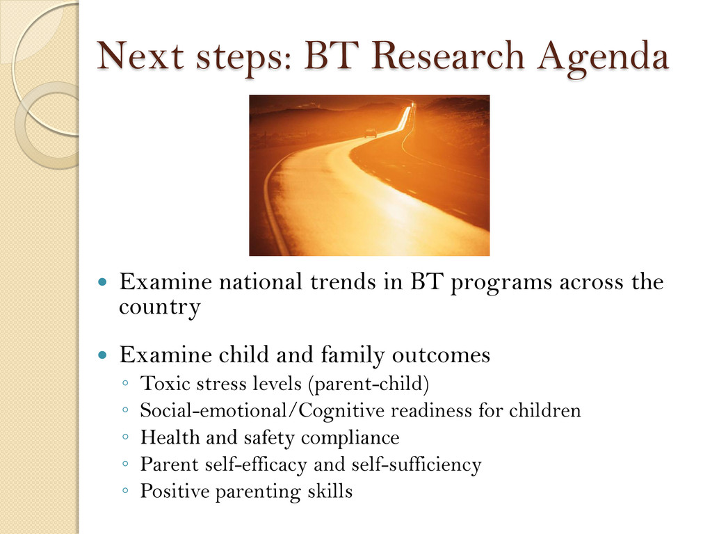 Next steps: BT Research Agenda  Examine nation...