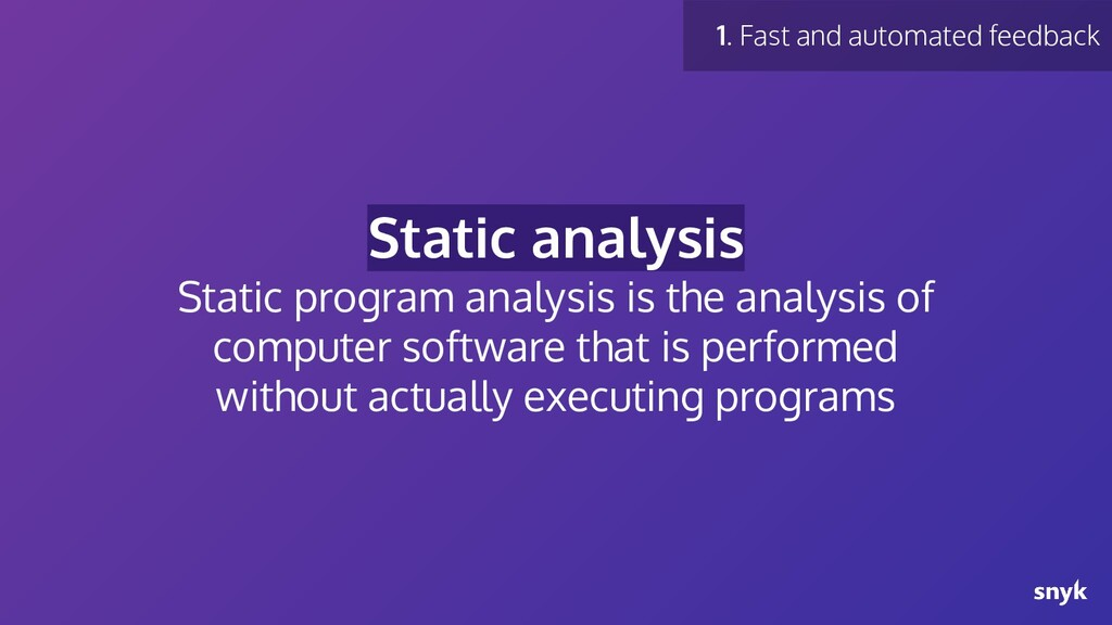 Static analysis Static program analysis is the ...
