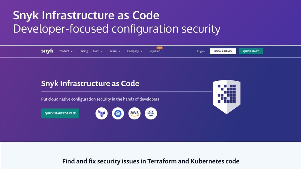 Snyk Infrastructure as Code Developer-focused c...