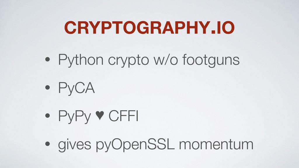 CRYPTOGRAPHY.IO • Python crypto w/o footguns • ...