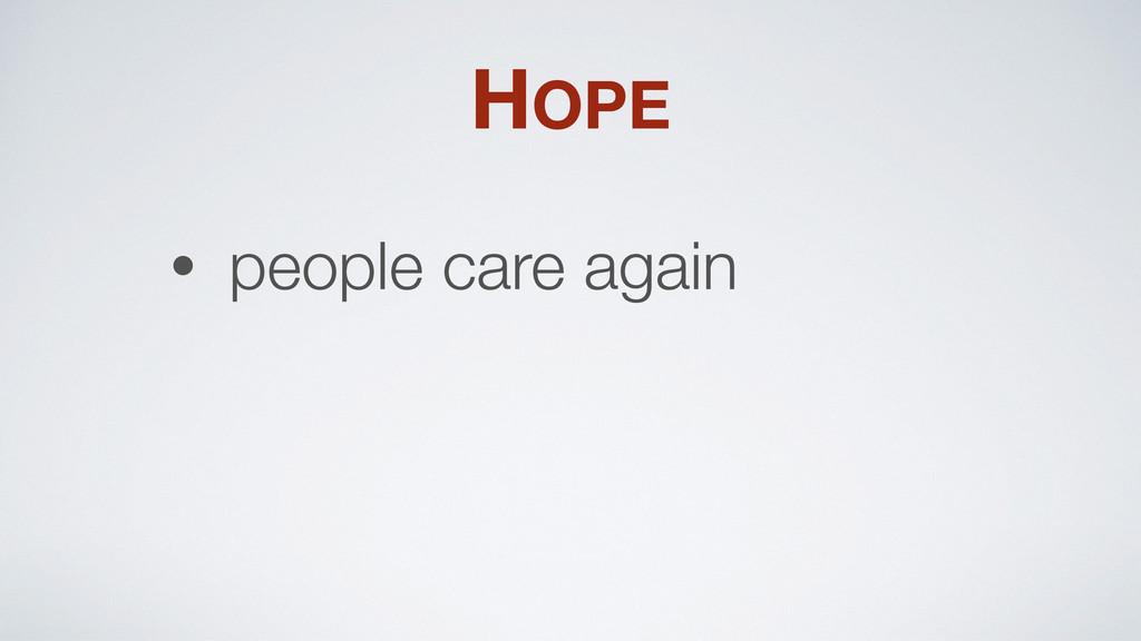 HOPE • people care again