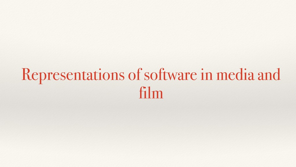 Representations of software in media and film