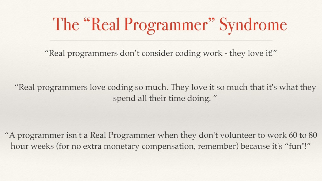 "The ""Real Programmer"" Syndrome ""Real programmer..."