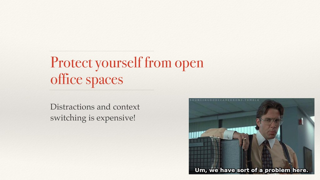 Protect yourself from open office spaces Distra...