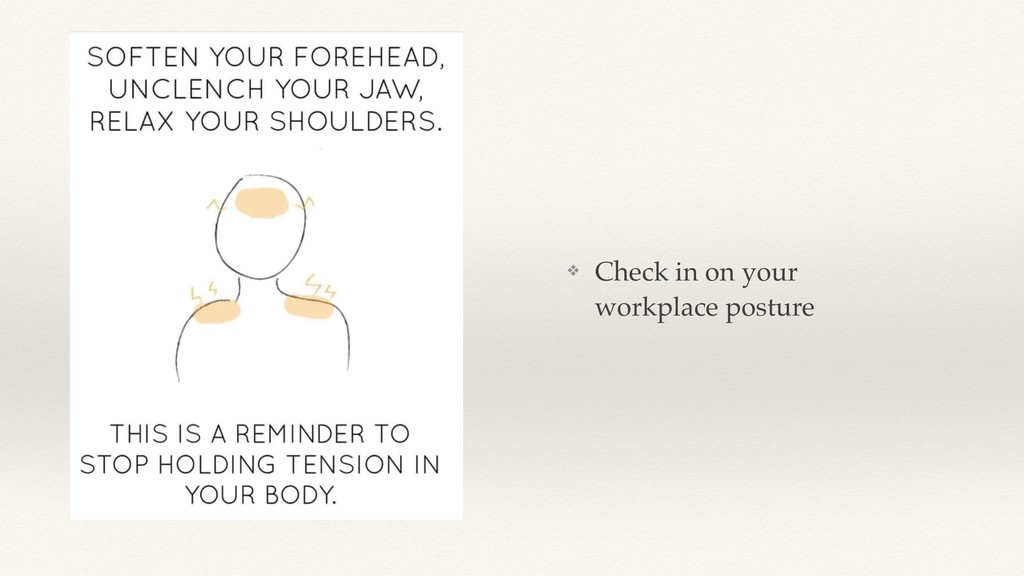 ❖ Check in on your workplace posture