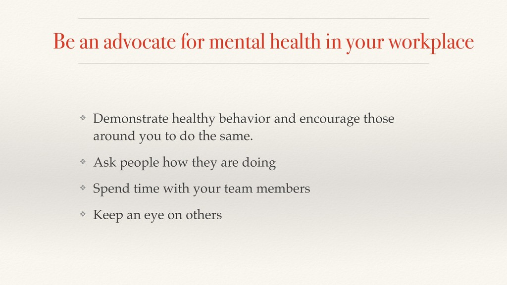 Be an advocate for mental health in your workpl...
