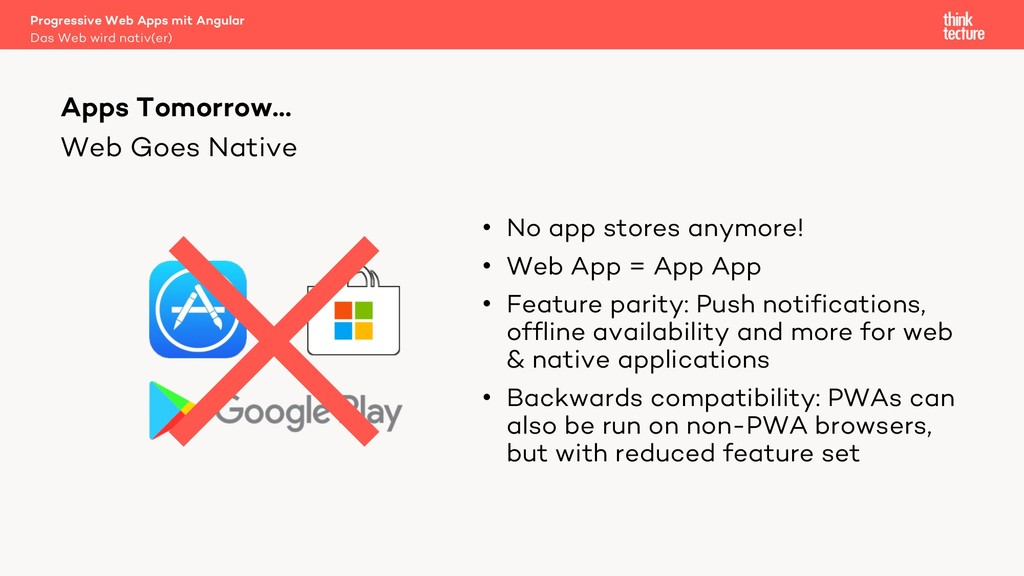 Web Goes Native • No app stores anymore! • Web ...