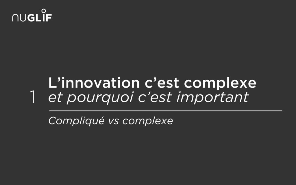 L'innovation c'est complexe et pourquoi c'est ...