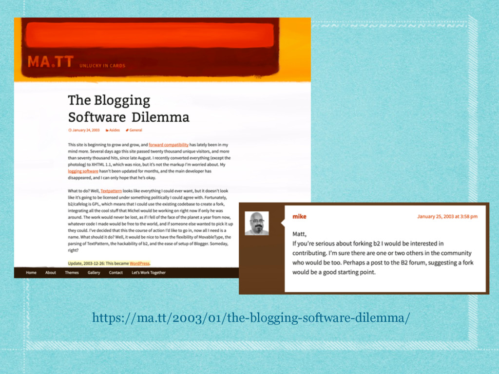 https://ma.tt/2003/01/the-blogging-software-dil...